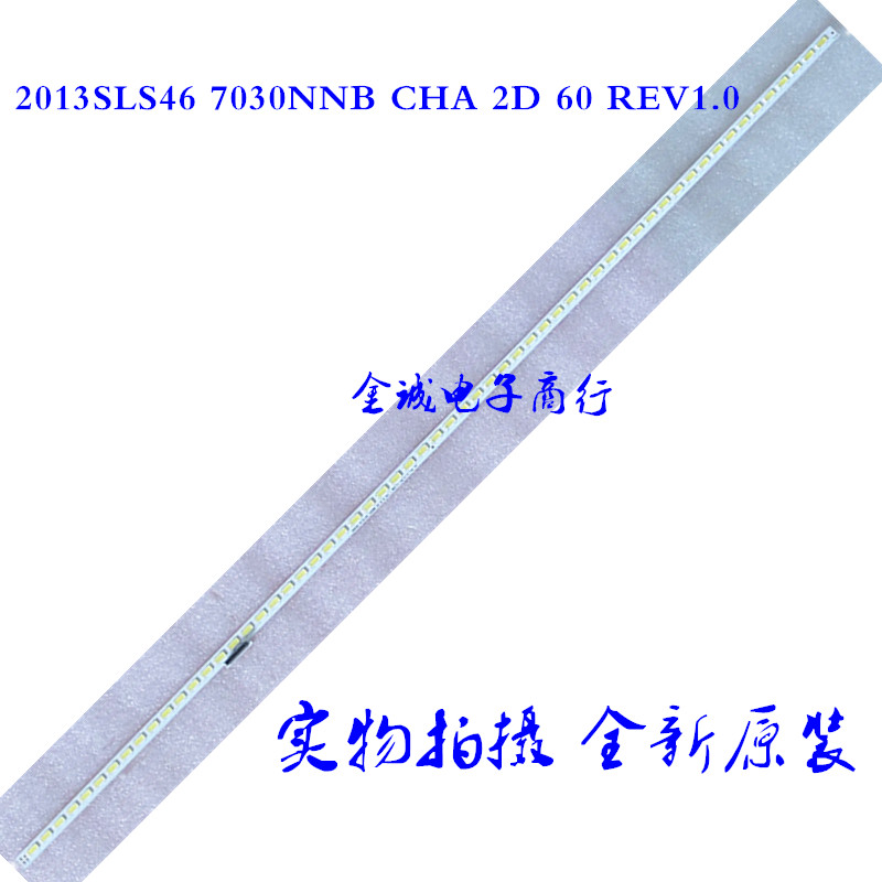 samsung 2013SLS46 7030NNB CHA 2D 60 REV1.0 LED STRIP NEW 1PCS
